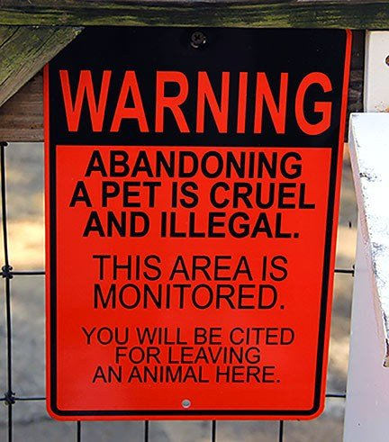 Signs such as this one can be found on the property at Pets Inc. While South Carolina law prohibits animal abandonment, people will still leave their animals on the grounds, officials said.