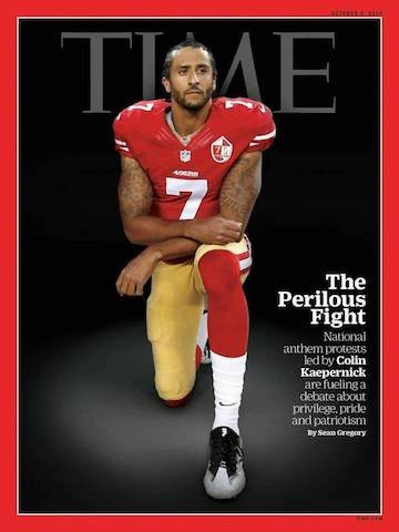 Image credit to TIME Magazine. Former San Francisco quarterback Collin Kaepernick on the cover of TIME Magazine in 2016 as the first NFL player to kneel in protest during the national anthem.