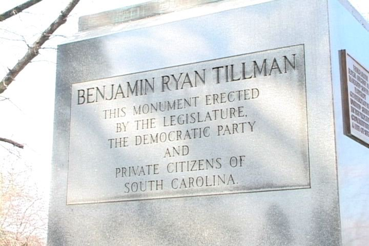 The Ben Tillman plaque does not mention he was an advocate of killing African-Americans.